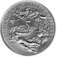 5 Euro 150° Anniversario dell'Unificazione Monetaria Italiana 2012