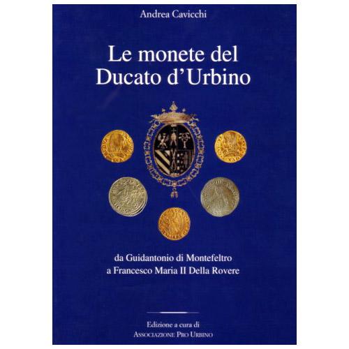 Le Monete del Ducato d'Urbino